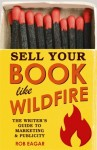 Sell_Your_Book_Like_Wildfire_cover