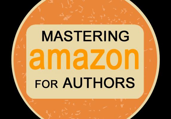 Mastering Amazon for Authors